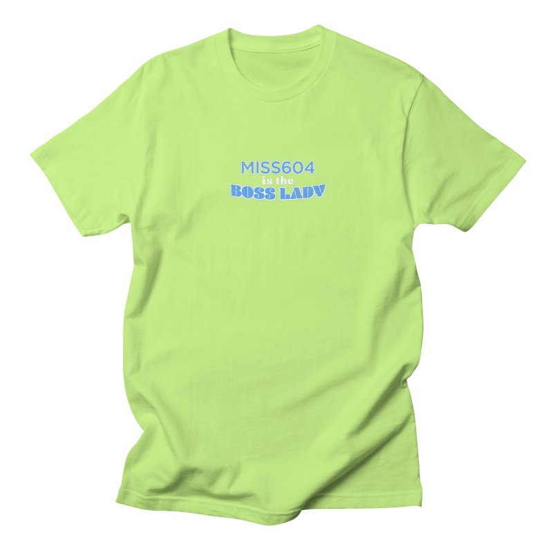 MISS604 is the Boss Lady Men's Regular T-Shirt by Cliff Blank + DOGMA Portraits