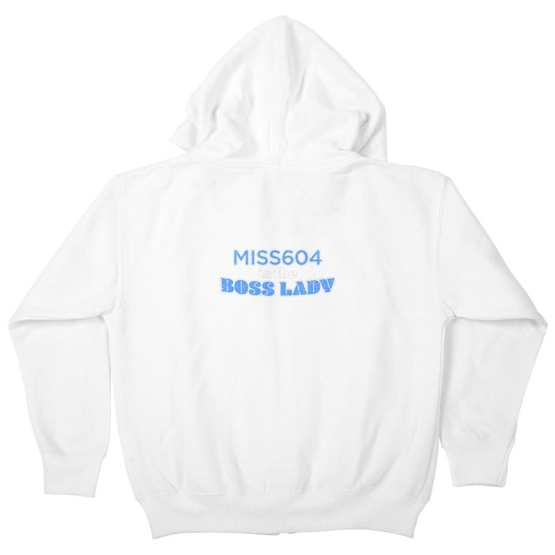 MISS604 is the Boss Lady Kids Zip-Up Hoody by Cliff Blank + DOGMA Portraits