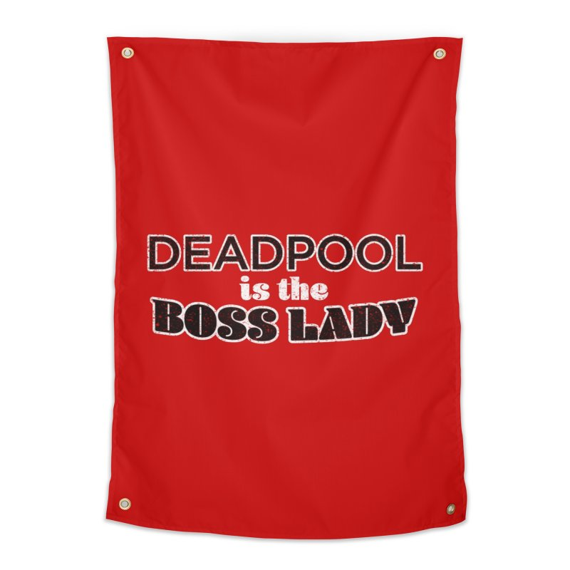 DEADPOOL is the Boss Lady Home Tapestry by Cliff Blank + DOGMA Portraits