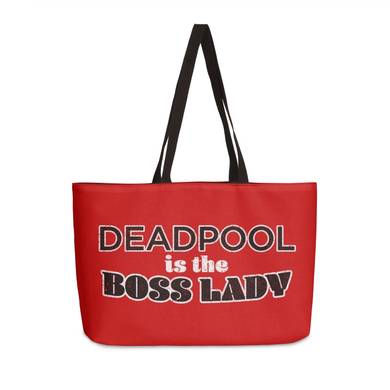 DEADPOOL is the Boss Lady Accessories Weekender Bag Bag by Cliff Blank + DOGMA Portraits