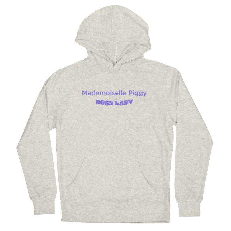Mademoiselle Piggy is the Boss Lady Men's Pullover Hoody by Cliff Blank + DOGMA Portraits