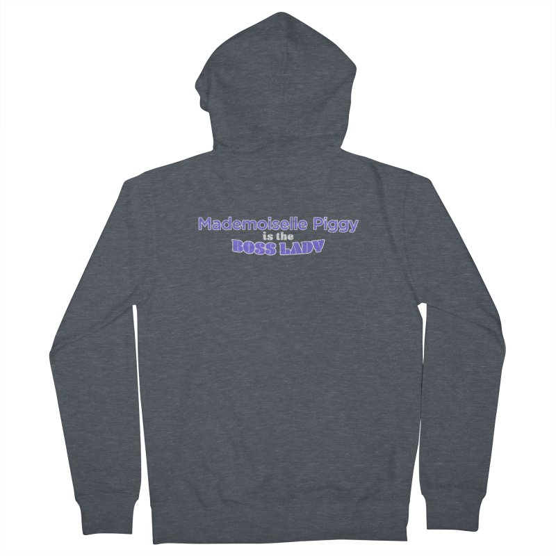 Mademoiselle Piggy is the Boss Lady Women's Zip-Up Hoody by Cliff Blank + DOGMA Portraits