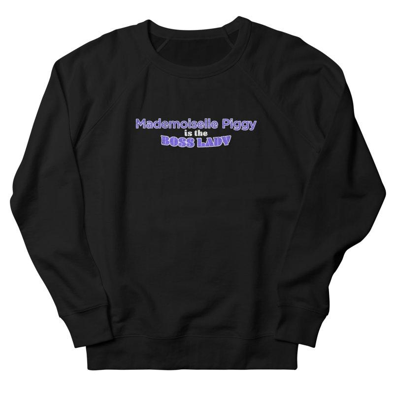 Mademoiselle Piggy is the Boss Lady Women's Sweatshirt by Cliff Blank + DOGMA Portraits