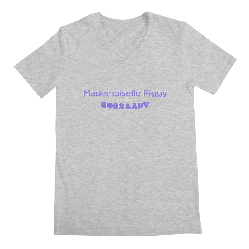 Mademoiselle Piggy is the Boss Lady Men's Regular V-Neck by Cliff Blank + DOGMA Portraits