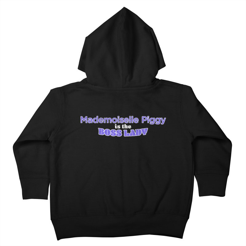 Mademoiselle Piggy is the Boss Lady Kids Toddler Zip-Up Hoody by Cliff Blank + DOGMA Portraits