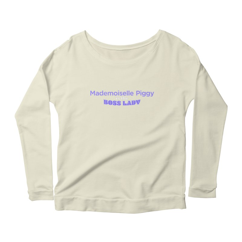 Mademoiselle Piggy is the Boss Lady Women's Scoop Neck Longsleeve T-Shirt by Cliff Blank + DOGMA Portraits