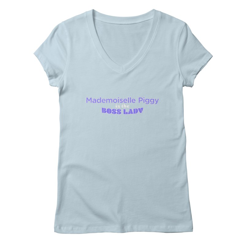 Mademoiselle Piggy is the Boss Lady Women's V-Neck by Cliff Blank + DOGMA Portraits