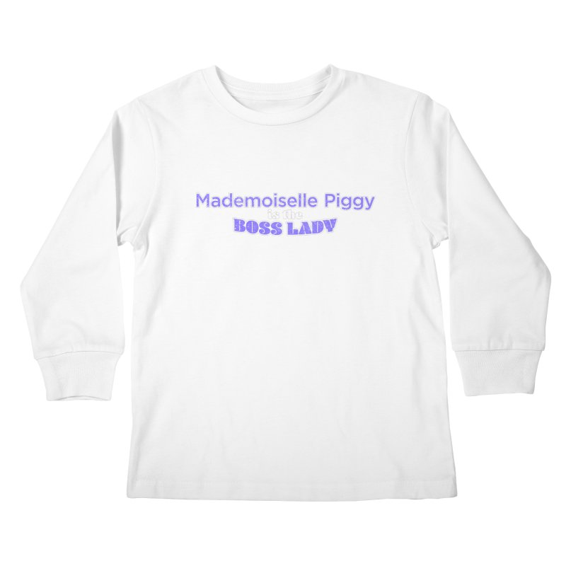 Mademoiselle Piggy is the Boss Lady Kids Longsleeve T-Shirt by Cliff Blank + DOGMA Portraits