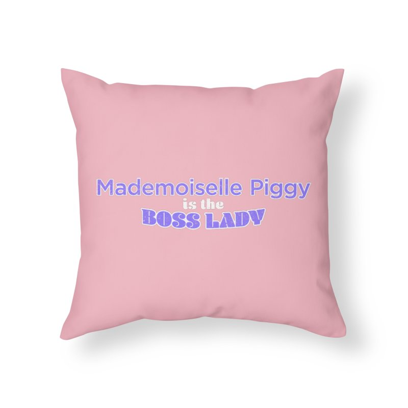 Mademoiselle Piggy is the Boss Lady Home Throw Pillow by Cliff Blank + DOGMA Portraits