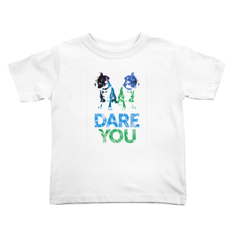 Double Dog Dare You Kids Toddler T-Shirt by Cliff Blank + DOGMA Portraits