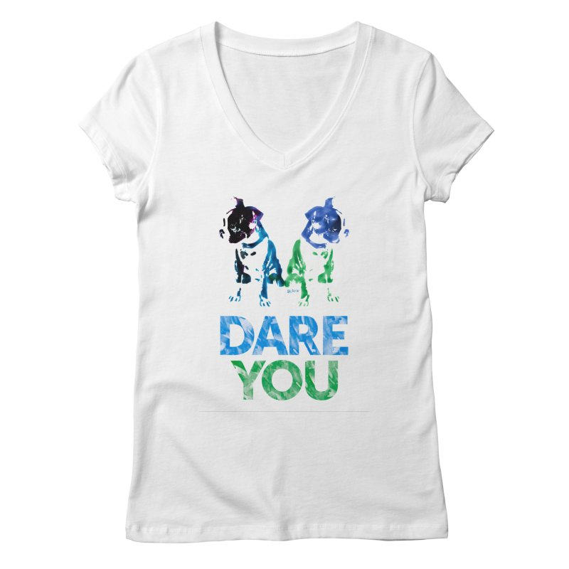Double Dog Dare You Women's Regular V-Neck by Cliff Blank + DOGMA Portraits