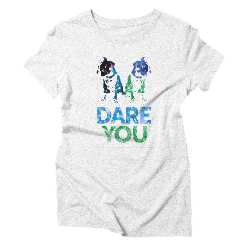 Double Dog Dare You Women's Triblend T-shirt by Cliff Blank + DOGMA Portraits