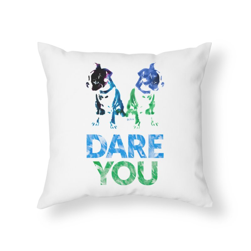 Double Dog Dare You Home Throw Pillow by Cliff Blank + DOGMA Portraits