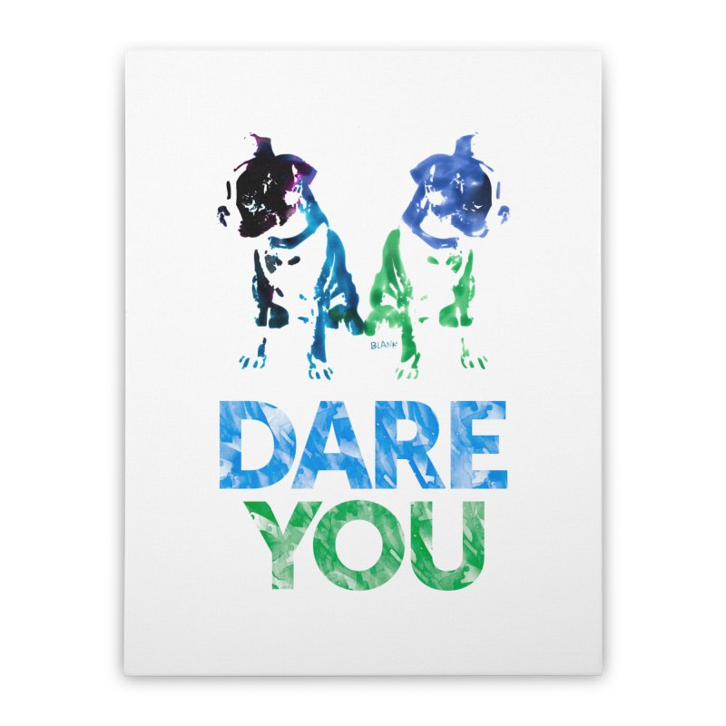 Double Dog Dare You Home Stretched Canvas by Cliff Blank + DOGMA Portraits