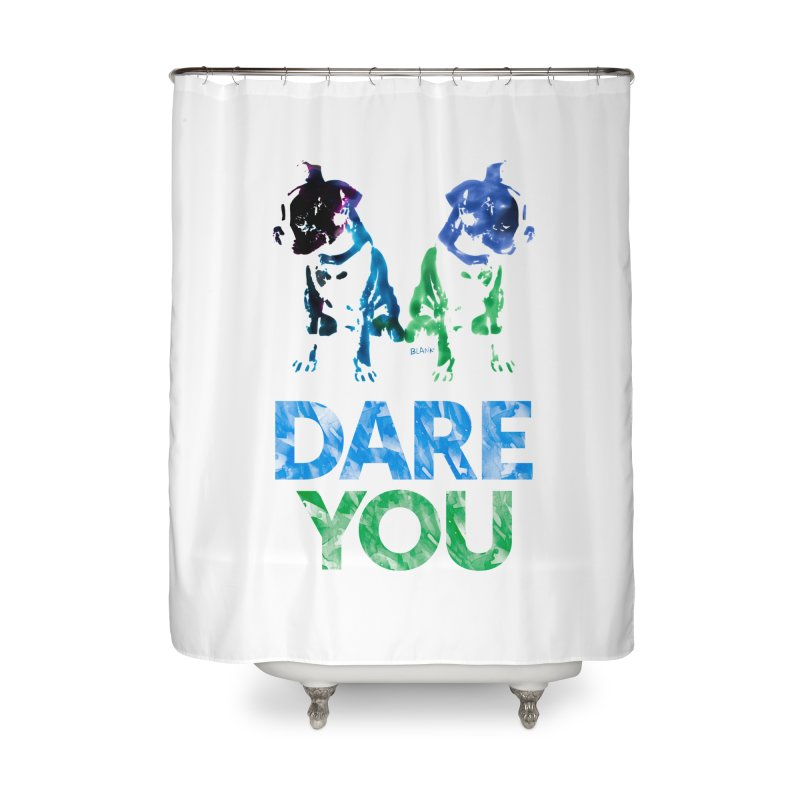 Double Dog Dare You Home Shower Curtain by Cliff Blank + DOGMA Portraits