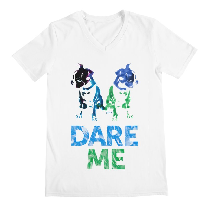 Double Dog Dare Me Men's V-Neck by Cliff Blank + DOGMA Portraits