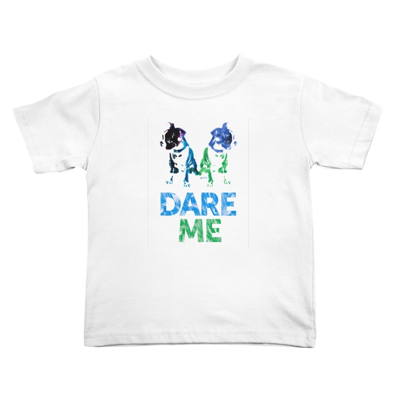 Double Dog Dare Me Kids Toddler T-Shirt by Cliff Blank + DOGMA Portraits