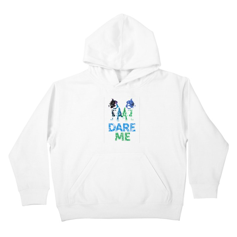 Double Dog Dare Me Kids Pullover Hoody by Cliff Blank + DOGMA Portraits