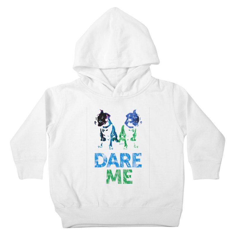 Double Dog Dare Me Kids Toddler Pullover Hoody by Cliff Blank + DOGMA Portraits