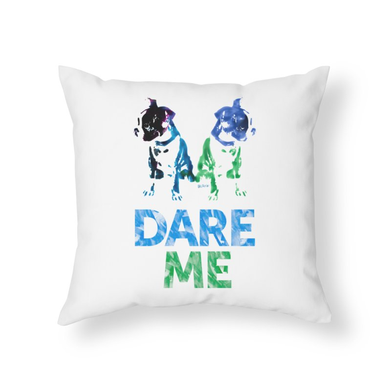 Double Dog Dare Me Home Throw Pillow by Cliff Blank + DOGMA Portraits