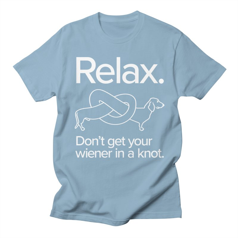 Relax. Don't get your wiener in a knot. (light design) Men's Regular T-Shirt by Cliff Blank + DOGMA Portraits