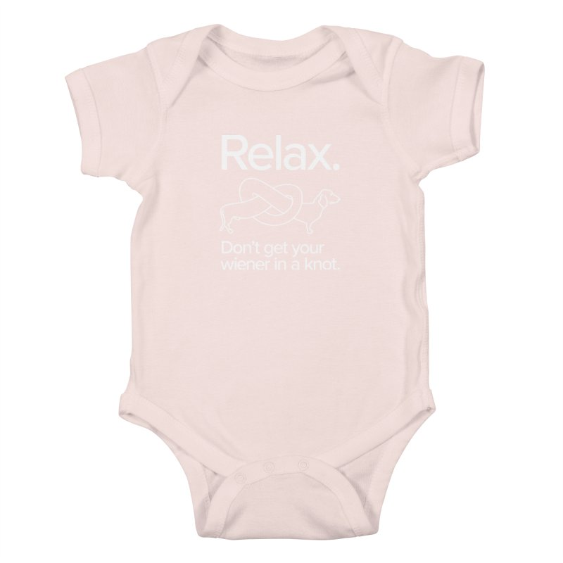 Relax. Don't get your wiener in a knot. (light design) Kids Baby Bodysuit by Cliff Blank + DOGMA Portraits