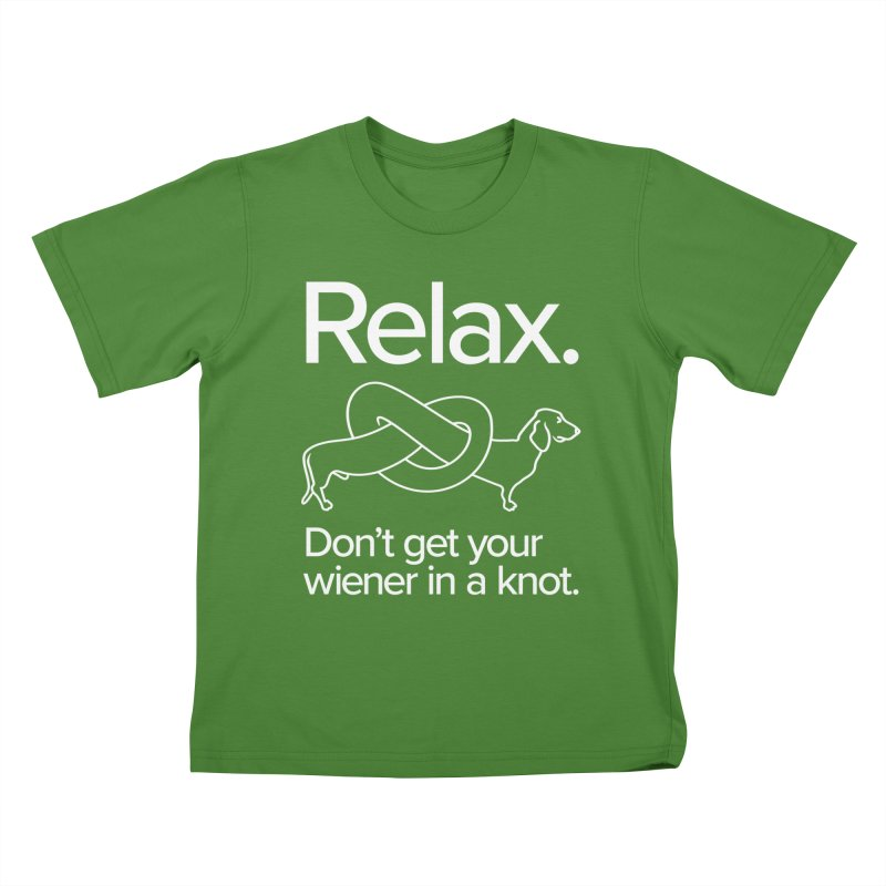 Relax. Don't get your wiener in a knot. (light design) Kids T-shirt by Cliff Blank + DOGMA Portraits