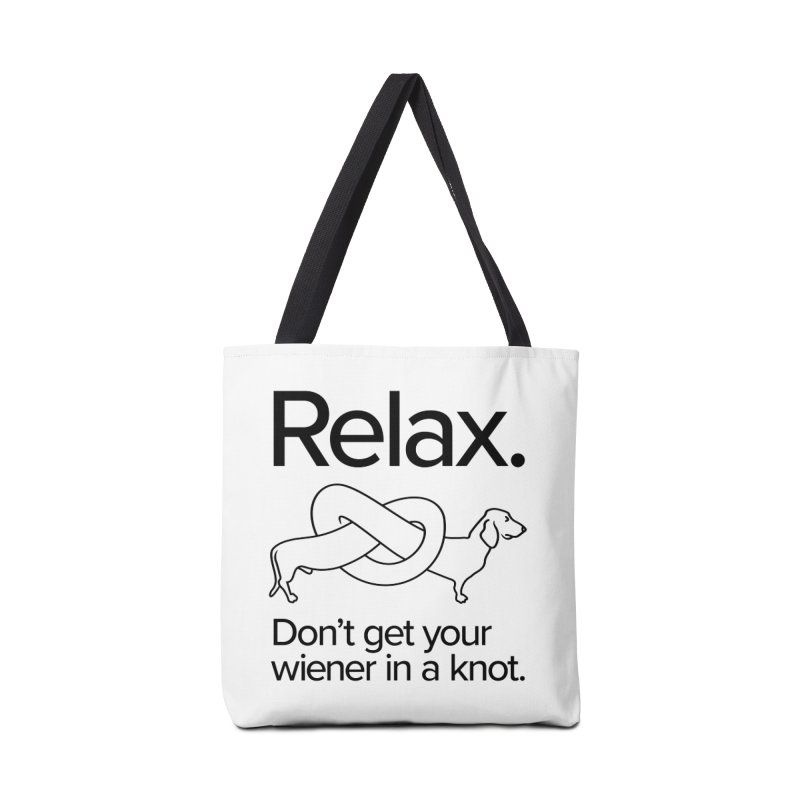 Relax. Don't get your wiener in a knot. (dark design) Accessories Bag by Cliff Blank + DOGMA Portraits