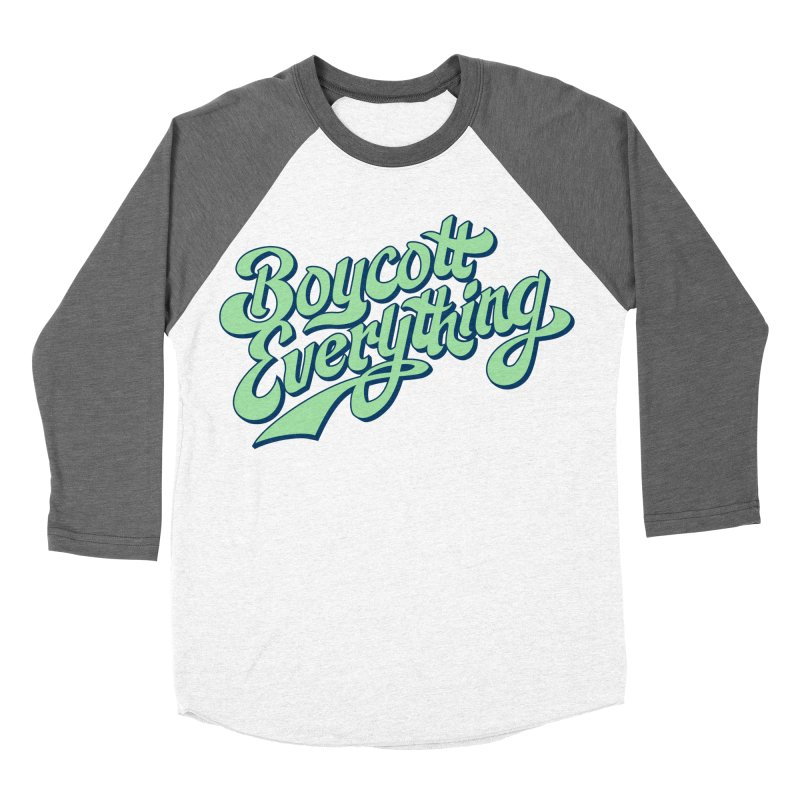 Boycott Everything Women's Longsleeve T-Shirt by Blasto's Artist Shop