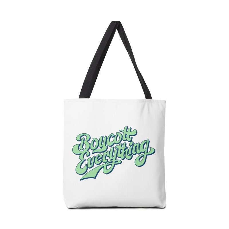 Boycott Everything Accessories Tote Bag Bag by Blasto's Artist Shop