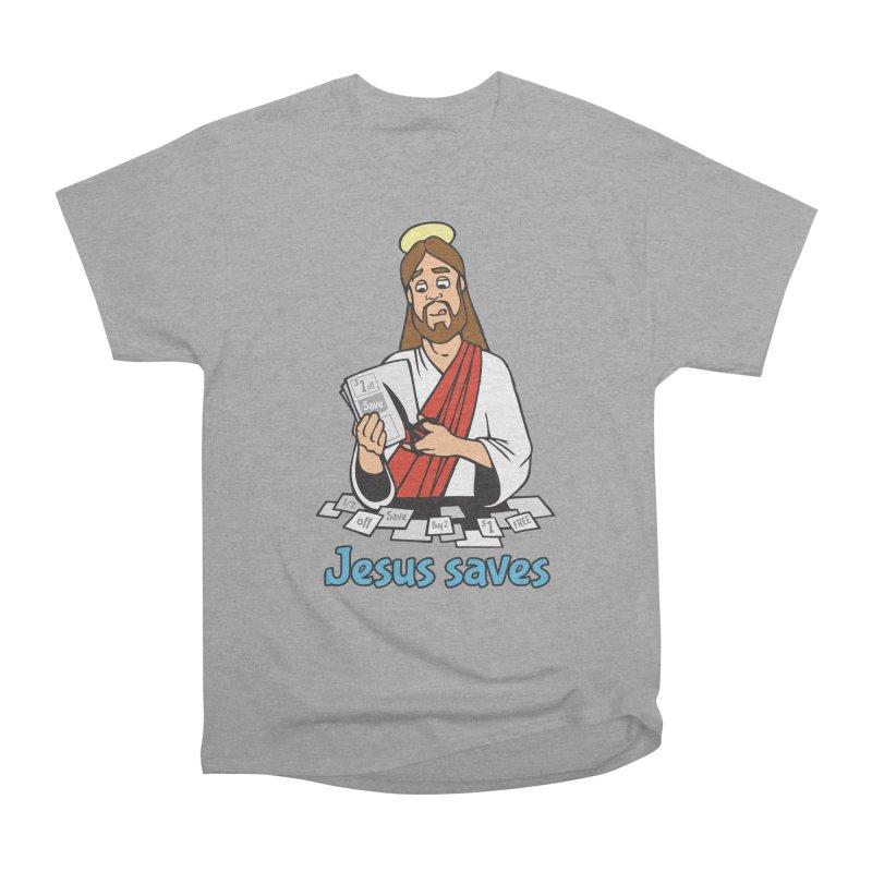 Jesus saves Women's Heavyweight Unisex T-Shirt by Blasto's Artist Shop