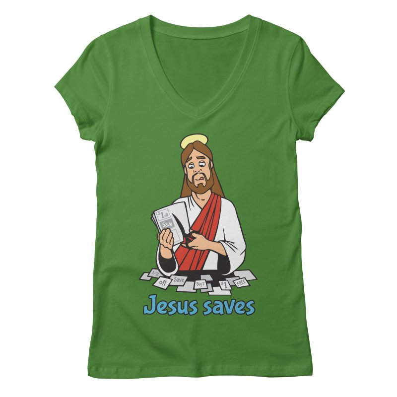 Jesus saves Women's Regular V-Neck by Blasto's Artist Shop
