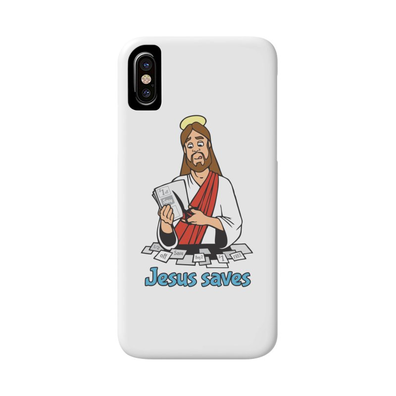 Jesus saves Accessories Phone Case by Blasto's Artist Shop