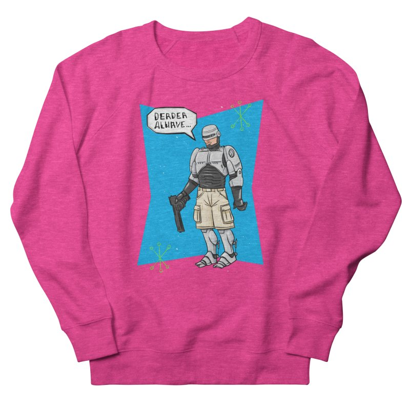 RoboClerp (Ermagerd robots wearing cargo shorts) Women's French Terry Sweatshirt by Blasto's Artist Shop