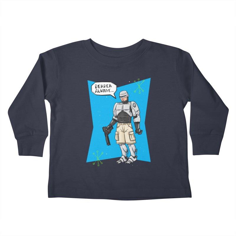 RoboClerp (Ermagerd robots wearing cargo shorts) Kids Toddler Longsleeve T-Shirt by Blasto's Artist Shop