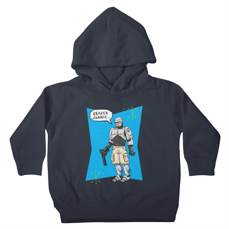 RoboClerp (Ermagerd robots wearing cargo shorts) Kids Toddler Pullover Hoody by Blasto's Artist Shop