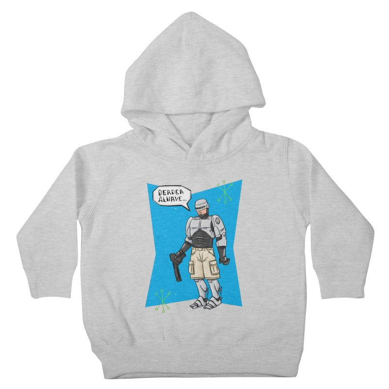 RoboClerp (Ermagerd robots wearing cargo shorts) Kids Toddler Pullover Hoody by Blasto's Artist Shop