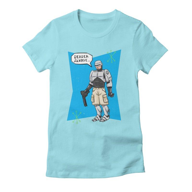 RoboClerp (Ermagerd robots wearing cargo shorts) Women's Fitted T-Shirt by Blasto's Artist Shop