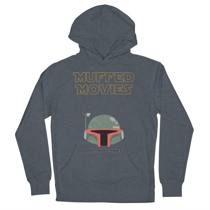 Muffed Movies: Horts, don't it? Women's Pullover Hoody by Blastropodcast's Shop