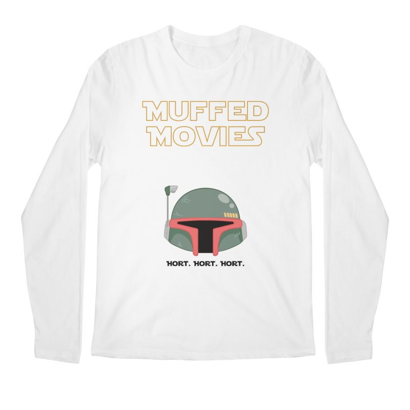Muffed Movies: Horts, don't it? Men's Longsleeve T-Shirt by Blastropodcast's Shop