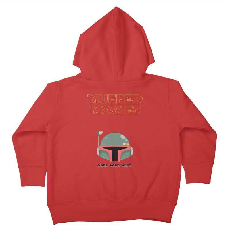 Muffed Movies: Horts, don't it? Kids Toddler Zip-Up Hoody by Blastropodcast's Shop