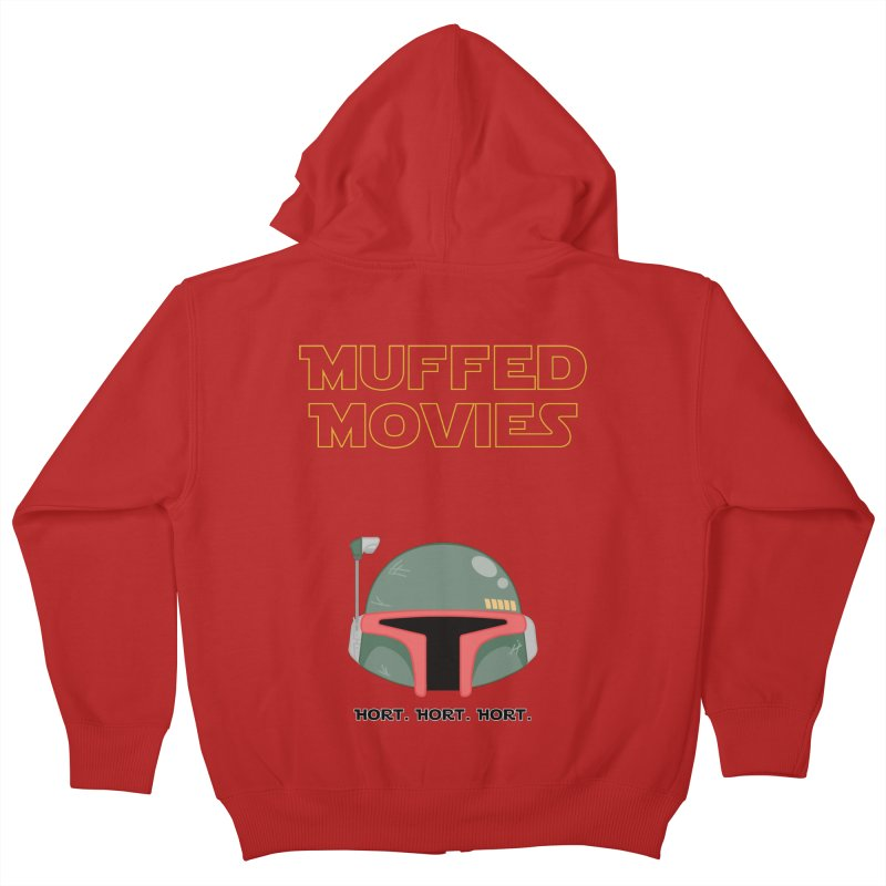 Muffed Movies: Horts, don't it? Kids Zip-Up Hoody by Blastropodcast's Shop