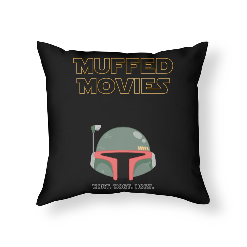 Muffed Movies: Horts, don't it? Home Throw Pillow by Blastropodcast's Shop