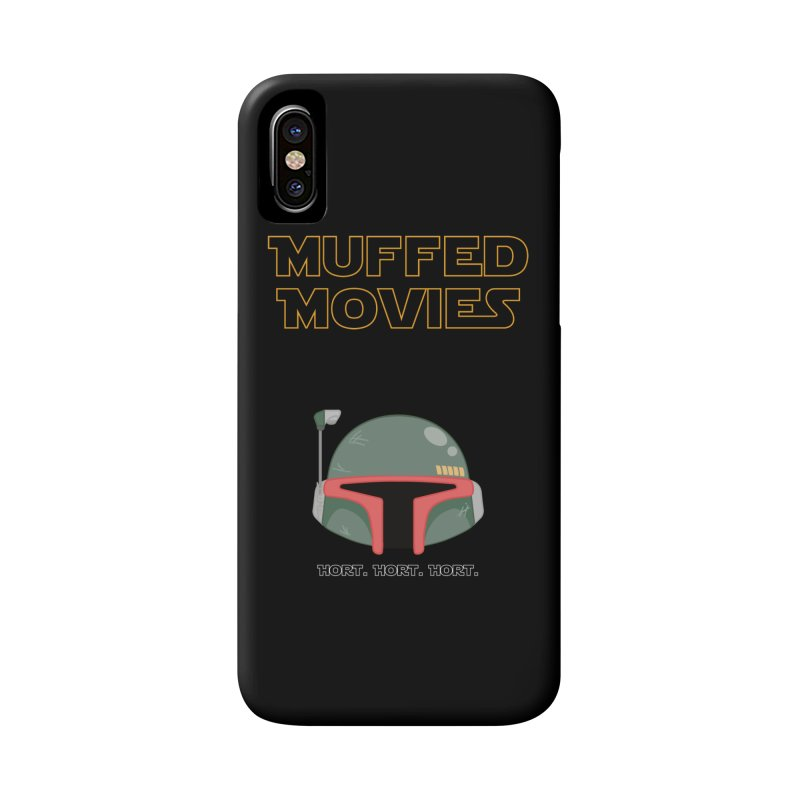 Muffed Movies: Horts, don't it? Accessories Phone Case by Blastropodcast's Shop