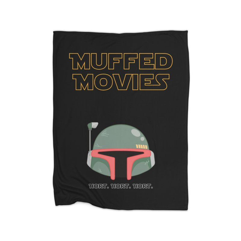 Muffed Movies: Horts, don't it? Home Blanket by Blastropodcast's Shop