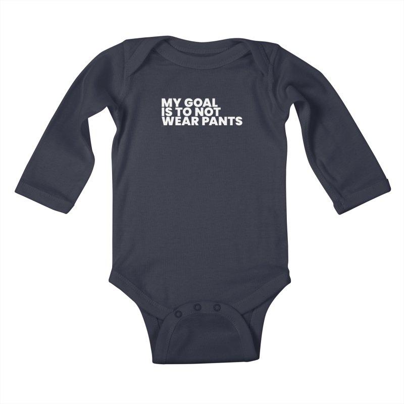 My Goal Is To Not Wear Pants (White) Kids Baby Longsleeve Bodysuit by BLAZOND