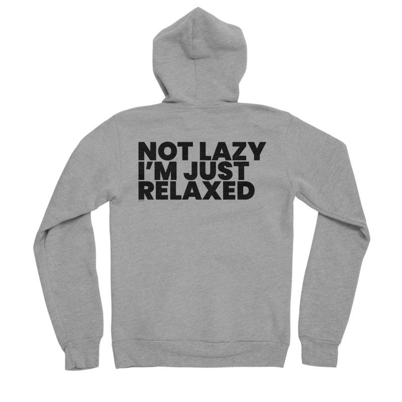 Not Lazy I'm Just Relaxed Men's Sponge Fleece Zip-Up Hoody by BLAZOND