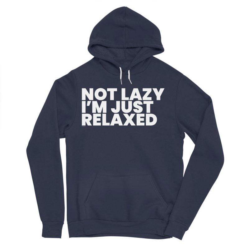 Not Lazy I'm Just Relaxed (White) Men's Sponge Fleece Pullover Hoody by BLAZOND