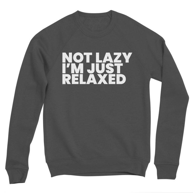 Not Lazy I'm Just Relaxed (White) Men's Sponge Fleece Sweatshirt by BLAZOND