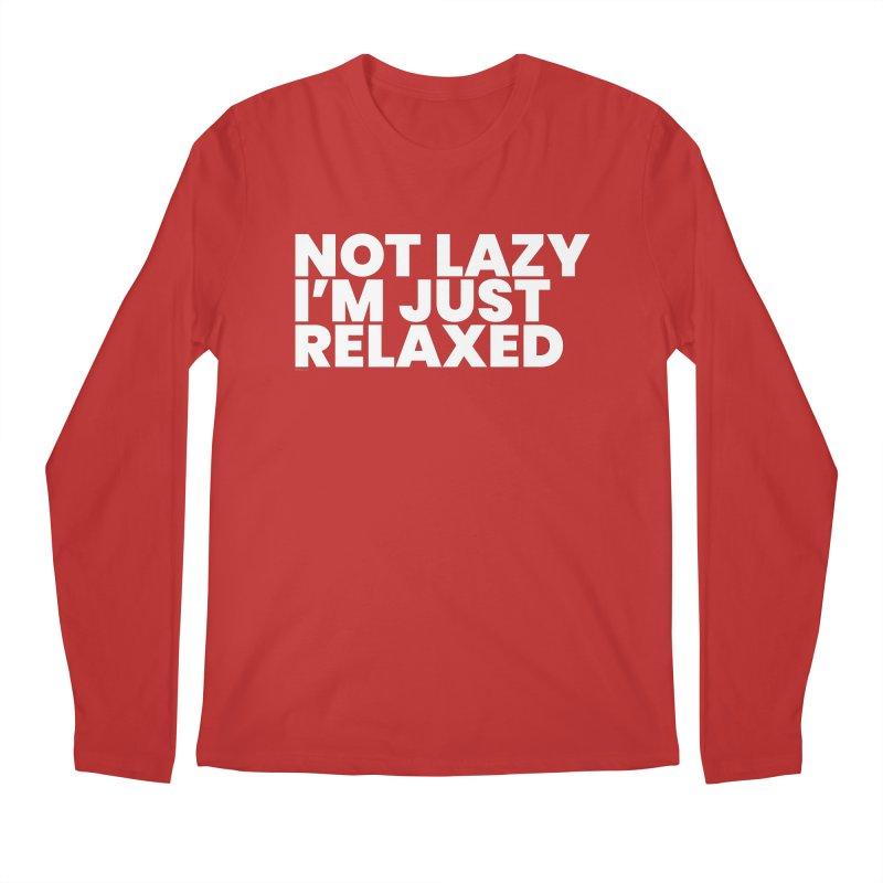 Not Lazy I'm Just Relaxed (White) Men's Regular Longsleeve T-Shirt by BLAZOND